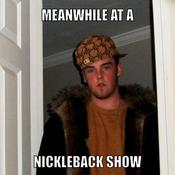 Meanwhile at a nickleback show